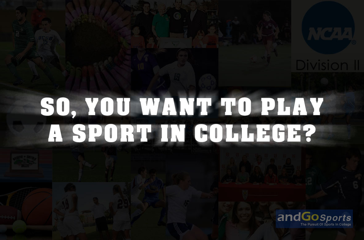 So, you want to play a sport in college